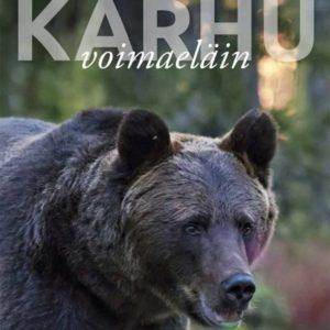 Kimmo Ohtonen: Karhu voimaeläin