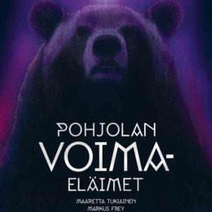 Pohjolan-Voimaeläimet-Maaretta-Tukiainen-Markus-Frey